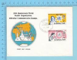 GIBRALTAR, Cover FDC 1968, 20th Ann. WHO, Nurse Microscoop 2 Scans - Gibraltar