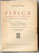 FISICA SPERIMENTALE APPLICATA VOLUME 2 1946 - Matematica E Fisica