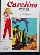 Pierre Probst - Caroline Voyage -  Collection Hachette Caroline  - ( 1975 ) . - Livres, BD, Revues