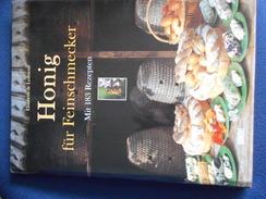 """Livre De Cuisine """"HONIG Für FEINSCHMECKER"""" De Elisabeth De LESTRIEUX - Autres"""