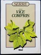 SERRE ... Vice Compris - Éditions Glénat - ( 1983 ) . - Serre
