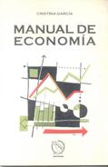 MANUAL DE ECONOMIA LIBRO AUTOR CRISTINA GARCIA EDICIONES DEL INCASUR AÑO 1999 96 PAGINAS - Economie & Business
