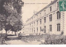 72. SAINT CALAIS. CPA. 2 CARTES FAÇADE DE L'ECOLE SUPÉRIEURE DE GARÇONS ANNÉE 1910 - Saint Calais