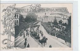 MONZA - FUNERALI DI  RE UMBERTO I° A MONZA......BB - Monza
