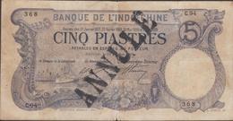INDOCHINE  VIETNAM  BANKNOTE  5 Piastres  PICK N° 37b  Réf  C94 - Indochine