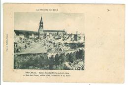BACCARAT - Eglise Bombardée Le 24 Août 1914 Et Rue Des Ponts Incendiée Le 25 Août - Baccarat
