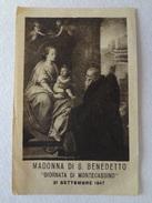 "D995 - Santino Holy Card Madonna Di S.Benedetto ""Giornata Di Montecassino"" 21 Settembre 1947 - Images Religieuses"