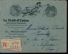 Algérie France Enveloppe Illustrée Semeuse Setif Constantine Recommandé Trait D'union Collectionneurs Revue Journal 1922 - Storia Postale