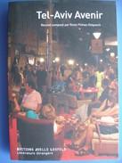 (Israël) TEL-AVIV Avenir. Recueil Traduit De L'hébreu, 2008. - Livres, BD, Revues