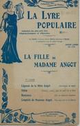 """Lot De 2 Cahiers De Chants : """"LA FILLE DE Mme ANGOT"""" (Opéra-comique De Charles LECOCQ / 1872). - Opéra"""