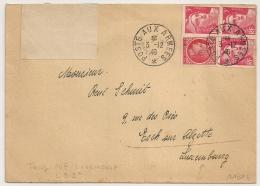 RARE AINSI, Pour LUXEMBOURG, TARIF SPECIAL 2° Echelon à 10F, POSTE AUX ARMEES Sur 3 GANDON 3F + 1F MAZELIN. Arrivée. - Postmark Collection (Covers)