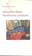 STRADIVARIUS PENITENTE LIBRO AUTORA ALEJANDRA ROJAS EDITORIAL SEIX BARRAL AÑO 1999 366 PAGINAS NOVELA - Poëzie