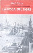 LA BOCA DEL TIGRE LIBRO AUTOR ABEL POSSE NOVELA AMBIENTADA EN RUSIA EMECE EDITORES AÑO 1971 382 PAGINAS - Poëzie