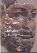 DE MISTERIOS, AVATARES Y DE CREARSE A SI MISMO LIBRO AUTOR ENRIQUE NOVICK POESIA AÑO 2014 146 PAGINAS - Poetry