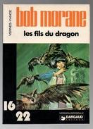 Une Aventure De Bob Morane Les Fils Du Dragon - 16/22 Version Intégrale De 1978 - Bob Morane