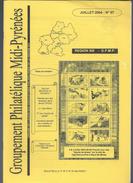 Bulletin Du Groupement Philatélique De Midi   Pyrénée N:97  Juillet 2004 - Magazines: Abonnements