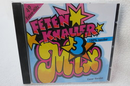 "CD ""Fetenknaller Mix 3"" 49 Feten-Hits, 100% Tanzbar - Hit-Compilations"