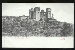SIENA - INIZI - 900 - CASTELLO DELLE QUATTRO TORRA - Siena