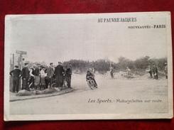 Publicité Au Pauvre Jacques Nouveautés PARIS Les Sports Moto Motocyclettes Sur Route - Werbepostkarten