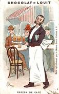CHROMO CHOCOLAT LOUIT SIGNEE BORGEX GARCON DE CAFE - Louit