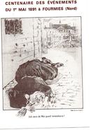 CARTE POSTALE MODERNE. FOURMIES. CENTENAIRE DES EVENEMENTS DU 1er MAI 1891. - Fourmies