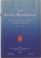 LA REVUE MAZDÉENNE Déc 1938 Pages  513 à 560 + Index De 1938 - Livres, BD, Revues