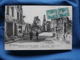 Guerre 1914  Saint Quentin  Rue Saint André - Animée - LL 514 - Circulée 1919 - L288B - Saint Quentin