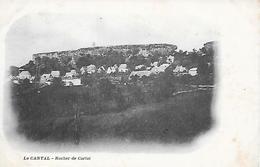 CARLAT  ( 15 ) - Le Rocher - Carlat