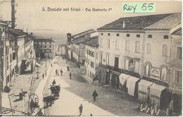Friuli Venezia Giulia-udine-san Daniele Del Friuli Via Umberto  I  Animatissima Veduta Primi 900 - Andere Steden
