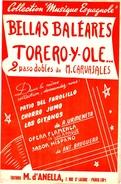 """COLLECTION MUSIQUE - PARTITION ACCORDEON 2 PASOS DOBLE ESPAGNOLS """"BELLAS BALEARES Et TORERO Y OLE"""" CARVAJALES - Non Classés"""