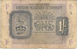N. 1 Banconota - Occupazione Britannica In Sicilia - ONE  SCILLING  - BRITISH MILITARY AUTHORIY - 1943 - Military Issues