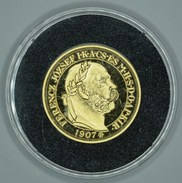 Hongrie Hungary Ungarn FERENC JOZSEF JUBILEUM 100 Korona 1907 REPLICA Médaille SILVER - GOLD Plated UNC With Certificate - Hongrie