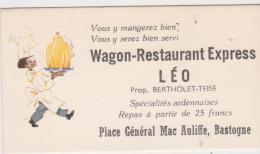 ANCIENNE CARTE DE VISITE ANNEES 50  WAGON RESTAURANT EXPRESS LEO BASTOGNE - Cartes De Visite