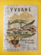 2806- Suisse Vaud Yvorne Association Viticole Ancienne étiquette état Moyen - Etiquettes