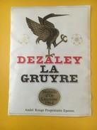 2822 -  Suisse Vaud Dézaley La Gruyre - Etiquettes