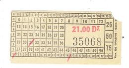 """Ticket De Tram Belge Usagé """"21.00 D7 35068"""" - Tram"""
