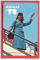 K654 / 1978  TRANSPORT - BALKAN AIRLINES WOMAN AIRPLANE - Calendar Calendrier Kalender - Bulgaria Bulgarie Bulgarien - Calendarios