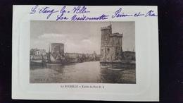 CPA D17 La Rochelle, Entrée Du Port - La Rochelle