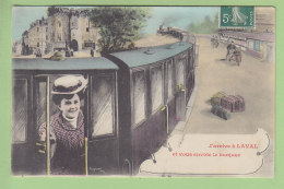 LAVAL : J'arrive à Laval Et Vous Envoie Le Bonjour. Train, Gare . 2  Scans. Edition Legrand - Laval