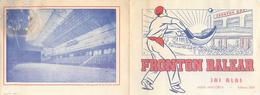 PROGRAMME  FRONTON Balear  Mallorca Pelote Basque Avec Entrée Format 2 (165 X 125 )  2 Scans - Programmes