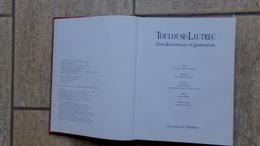 Toulouse-Lautrec, Levenskunstenaar En Gastronoom Door Geneviève Diego-Dortignac, 200 Pp., Tielt, 1993 - Livres, BD, Revues