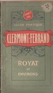 Guide Pol Gude Pratique De Clermont-ferrand  Royat Et Ses Environs 1942 76 Pages - Livres, BD, Revues