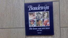 Boudewijn, Het Leven Van Een Vorst (1930-1993) Door Louis De Lentdecker, 128 Pp., Tielt, 1993 - Non Classés