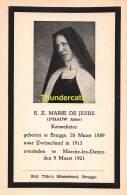 ZUSTER MARIE DE JESUS D'HAUW ALICE KARMELIETES BRUGGE 1889 ZWITSERLAND 1913 MARCHE LES DAMES 1921 - Santini