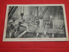 """LE CREUSOT -  """" Usines Schneider """"  - Fonderie De Fer - Coulée D'une Pièce  -  1912   -  (2 Scans) - Le Creusot"""