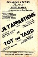 """COLLECTION MUSIQUE - PARTITION 2 TANGOS - BANDONEON - """"je T'appartiens"""" Et """"tôt Ou Tard"""" FRANCOIS LLENAS - Non Classés"""