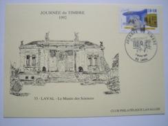 LAVAL - 53 - Journée Du Timbre Du 7 Mars 1992 Sur Carte Postale Musée Des Sciences(timbre Feuille) - 1990-1999
