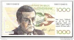 Bankbiljet 1000Fr Verkiezingspropaganda 1991, Tobback, Verhofstadt, Van Rompuy (MT6) - [ 8] Fakes & Specimens