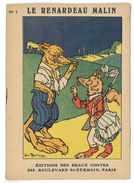 EDITIONS DES BEAUX CONTES N°1 LE RENARDEAU MALIN 1932 ILLUSTRATIONS GASTON MARECHAUX - Livres, BD, Revues