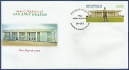 PAKISTAN MNH 2013 FDC FIRST DAY COVER INAUGURATION OF PAK ARMY MUSEUM MILITARY, ARMY, MILITARIA